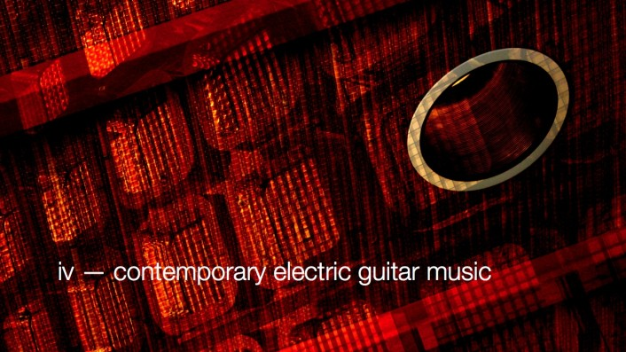 Image for iv: contemporary American music for electric guitar