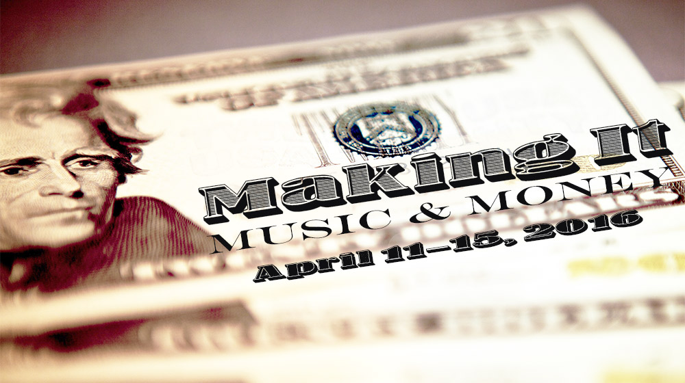 Making It: Music and Money