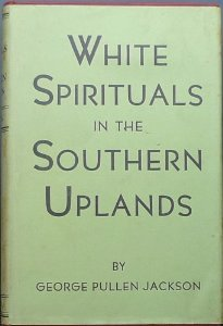White Spirituals in the Southern Uplands