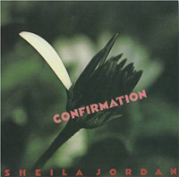 Cover for Sheila Jordan's Confirmation showing a photo of a tulip.