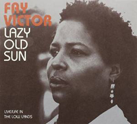 CD cover for Fay Victor's CD Lazy Old Sun featuring a picture of her in profile
