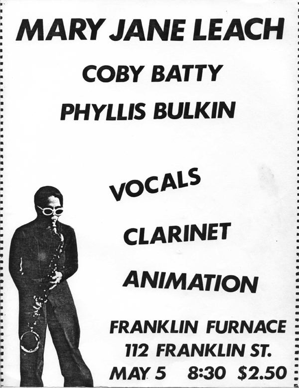 The flyer for Mary Jane Leach's Franklin Furnace performance featuring a photo of MJL playing bass clarinet  and wearing sunglasses. The poster includes the following text: