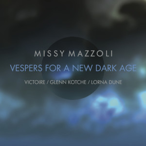 CD cover for Missy Mazzoli's Vespers for a New Dark Age