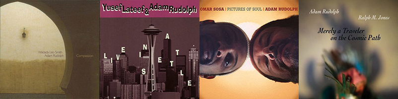 Four CD covers of duo album featuring Adam Rudolph with Wadada Leo Smith, Yusef Lafeef, Omar Sosa, and Ralph M. Jones.