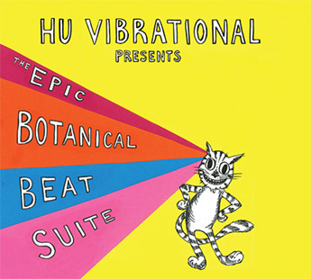 The cover for Hu Vibrational's 2015 CD, The Epic Botanical Beat Suite which features a drawing of a cat.